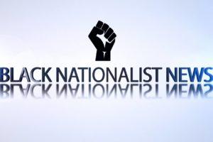 http://gacnto.com/wp-content/uploads/2016/05/Black-Nationlist-News-300x200.jpg
